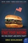 Fast Food Nation tie-in: The Dark Side of the All-American Meal (P.S.)