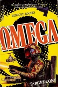 Target Zone (Omega Book #3) - Gold Eagle Miniseries (Omega, Book 3)