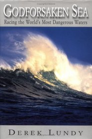 Godforsaken Sea : Racing the World's Most Dangerous Waters