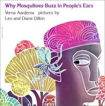 Why Mosquitoes Buzz in Peoples's Ears: A West African Tale