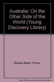 Australia: On the Other Side of the World (Young Discovery Library)