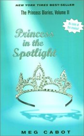 Princess in the Spotlight (Princess Diaries, Bk 2)