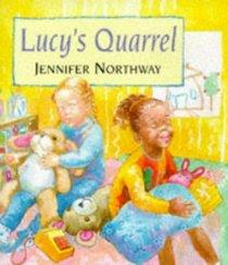 Lucy's Quarrel (Picture books)