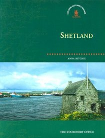 Shetland (Exploring Scotland's Heritage Series)