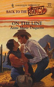 On The Line (Back To The Ranch) (Harlequin Romance, 3289)