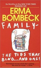 Family The Ties that Bind and Gag