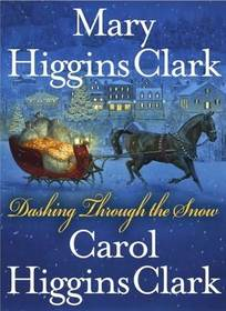 Dashing Through the Snow  (Alvirah Meehan, Regan Reilly)