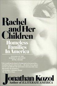 Rachel and Her Children : Homeless Families in America