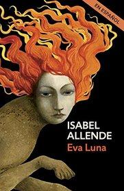 Eva Luna (En espanol) (Spanish Edition)