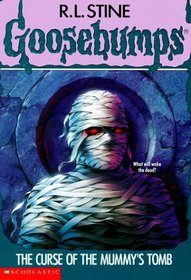 The Curse of the Mummy's Tomb (Goosebumps, No 5)