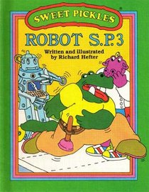 Robot S.P.3 (Sweet Pickles)