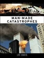 Man Made Catastrophes