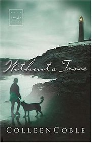 Without a Trace  (Rock Harbor, Bk 1)