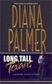 Long, Tall Texans: Calhoun, Justin, Tyler