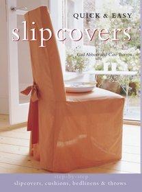 Quick & Easy Slipcovers (Quick & Easy)