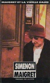 Maigret Et La Vieille Dame (Simenon) (French Edition)