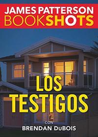 Los testigos (Bookshots) (Spanish Edition)