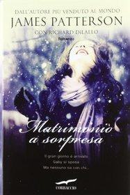 Matrimonio a Sorpresa (The Christmas Wedding) (Italian Edition)