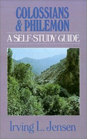 Colossians & Philemon: A Self-Study Guide (Jensen Bible Self-Study Guides)
