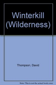 Winterkill: Blood Truce (Wilderness Double Editions)