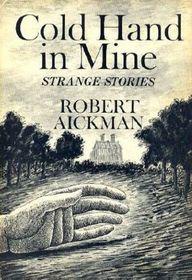 Cold Hand in Mine - Strange Stories