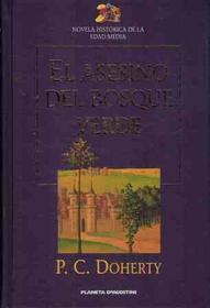 El asesino del bosque verde (The Assassin in the Greenwood) (Hugh Corbett, Bk 7) (Spanish Edition)