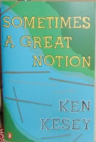 Sometimes a Great Notion