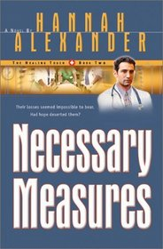 Necessary Measures (Healing Touch, Bk 2)