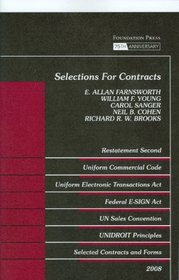 Selections for Contracts 2008 ed: Uniform Commercial Code, Restatement 2d