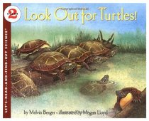 Look Out for Turtles! (Let's-Read-and-Find-Out Science)