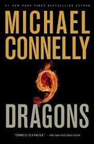 Nine Dragons (Harry Bosch, Bk 14) (Large Print)