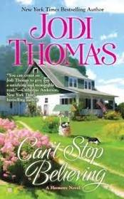Can't Stop Believing (A Harmony Novel)