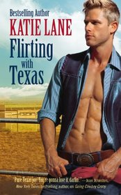Flirting with Texas (Deep in the Heart of Texas, Bk 5)
