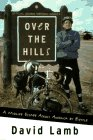 Over the Hills: : A Midlife Escape Across America by Bicycle