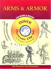 Arms and Armor CD-ROM and Book (Dover Electronic Clip Art)