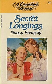 Secret Longings (Candlelight Romance, No 541)