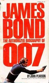 James Bond - The Authorized Biographo of 007