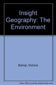 Insight Geography: The Environment