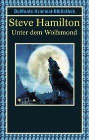 Unter dem Wolfsmond. Alex McKnight Serie.