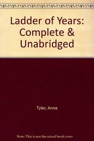 Ladder of Years: Complete & Unabridged