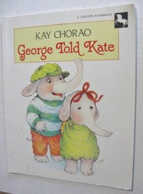 George Told Kate: 2