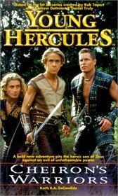 Cheiron's Warriors (Young Hercules)