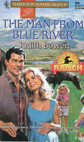 The Man from Blue River (Home on the Ranch) (Harlequin Superromance, No 689)