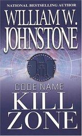 Kill Zone (Code Name, Bk 7)