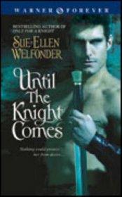 Until the Knight Comes (MacKenzie, Bk 4)
