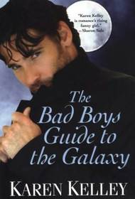 The Bad Boys Guide to the Galaxy (Planet Nerak, Bk 3)