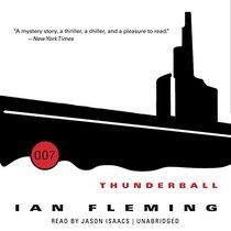 Thunderball (James Bond series, Book 9) (007)