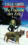 Wolfwalker 3. Die Hüterin der Zeit.