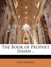 The Book of Prophet Isaiah ..
