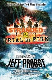 Trial By Fire (Stranded, Bk 2)